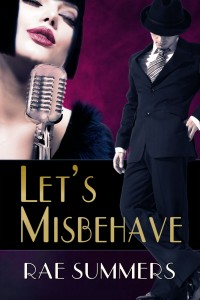 Let's Misbehave by Rae Summers