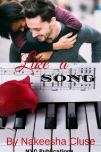 Like A Song by Nakeesha Cluse