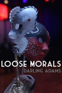 Loose Morals by Darling Adams