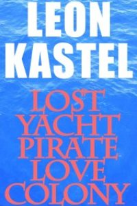 Lost Yacht Pirate Love Colony by Leon Kastell
