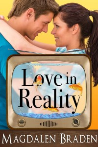 Love in Reality: A Contemporary Romance by Magdalen Braden