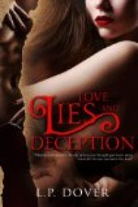 Love, Lies, and Deception by L.P. Dover @LPDover
