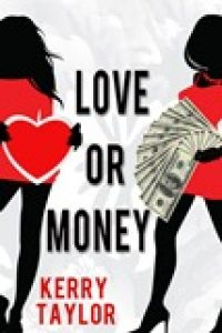 Love or Money by Kerry Taylor