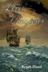Love's Conqueror by Renee Hand