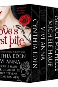 Love's First Bite Boxed Set (6 vampire romances) by Patrice Michelle