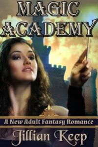 Magic Academy by Jillian Keep