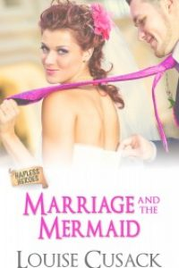 Marriage and the Mermaid by Louise CUsack