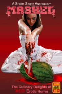 MASHED: The Culinary Delights of Twisted Erotic Horror by Grivante