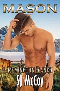 Mason (Remington Ranch Book 1) by SJ McCoy
