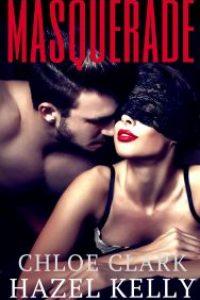 Masquerade by Hazel Kelly & Chloe Clark