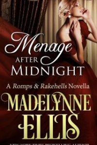 Menage After Midnight by Madelynne Ellis