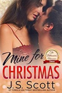 Mine For Christmas: BY J.S. SCOTT