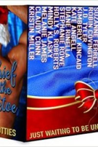 Mischief Under the Mistletoe by Kristin Miller, Melanie James, Claudy Conn, Mindy Klasky, Stephanie Rowe, Holly S Robers, Robin Covington, Jennifer Theriot, Kimberly Kincaid and others