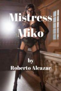 Mistress Miko by Roberto Alcazar