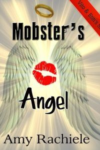 Mobster's Angel by Amy Rachiele