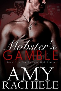 Mobster's Gamble by Amy Rachiele