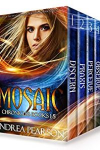 Mosaic Chronicles Books 1-5 by Andrea Pearson