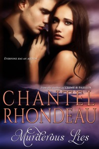 Murderous Lies by Chantel Rhondeau