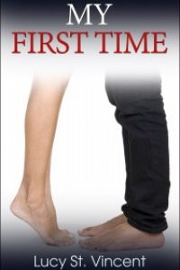 My First Time by Lucy St. Vincent