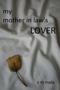 My mother in law's lover by S M Mala