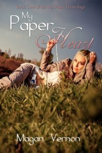 My Paper Heart by Magan Vernon
