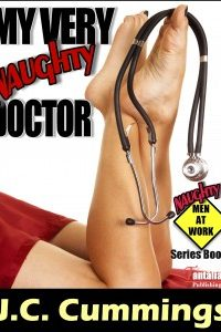 My Very Naughty Doctor by J.C. Cummings
