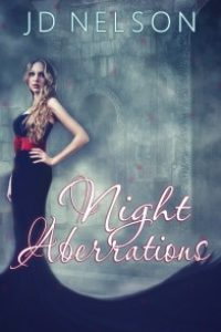 Night Aberrations by JD Nelson