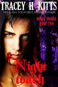 Night Touch by Tracey H. Kitts