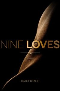 Nine Loves by Hayet Brach