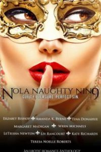 NOLA Naughty Nine – An Erotic Romance Anthology by Wren Michaels