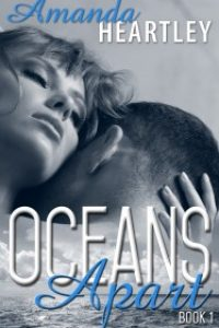 Oceans Apart 1 by Amanda Heartley