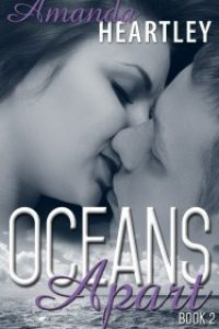 Oceans Apart 2 by Amanda Heartley