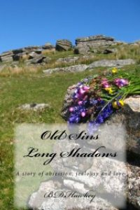 Old Sins, Long Shadows by B.D.Hawkey
