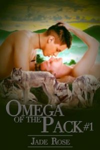 Omega of the Pack by Jade Rose