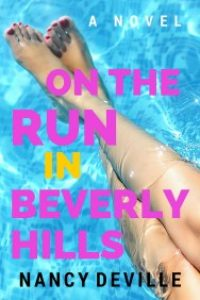 On the Run in Beverly Hills by Nancy Deville