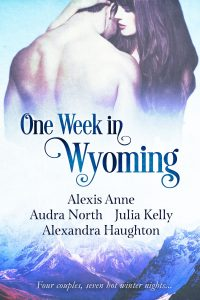 ONE WEEK IN WYOMING by Alexandra Haughton