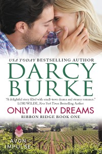 Only In My Dreams by Darcy Burke