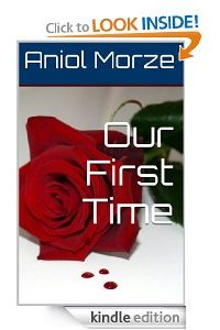 Our First Time by Aniol Morze