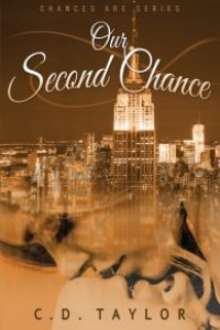 Our Second Chance by C.D. Taylor