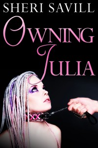 Owning Julia by Sheri Savill