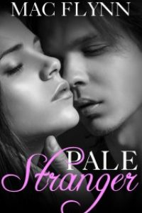 Pale Stranger, New Adult Romance (PALE Series) by Mac Flynn