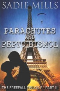 Parachutes and Pepto Bismol by Sadie Mills