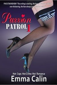Passion Patrol 1 by Emma Calin