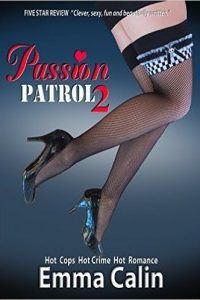 Passion Patrol 2 by Emma Calin