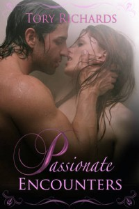 Passionate Encounters by Tory Richards @ToryRichards