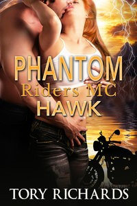 Phantom Riders MC – Hawk by Tory Richards