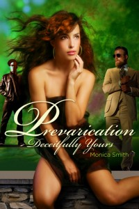 Prevarication, Deceitfully Yours by Monica Smith