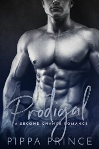 Prodigal: A Second Chance Romance by Pippa Prince