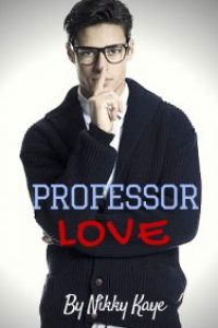 Professor Love by Nikky Kaye