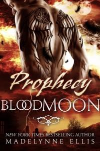 Prophecy: Blood Moon by Madelynne Ellis